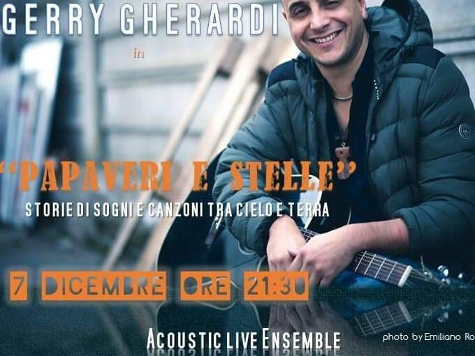 """Il 7 dicembre alle 21,30 """"Papaveri e Stelle"""" con Gerry Gherardi…"""