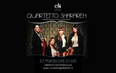 Quartetto Sharareh in Concerto!! Il 27 marzo alle 21, vi aspettiamo!